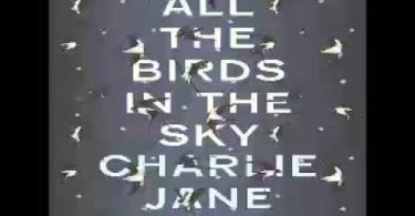 All The Birds In The Sky Audiobook