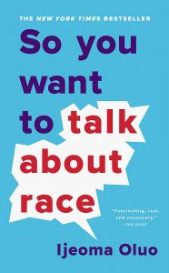 So You Want To Talk About Race Audiobook
